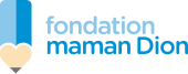Fondation maman Dion